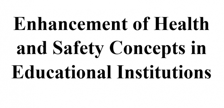 "Lecture entitled ""Enhancement of Health and Safety Concepts in Educational Institutions"""""""